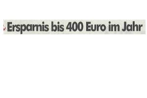 Ersparnis bis 400 Euro im Jahr